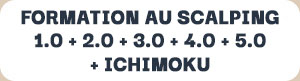 FORMATION AU SCALPING 1+2+3+4+5+ICHIMOKU