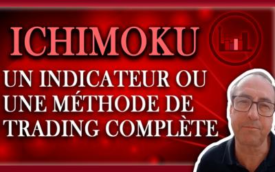 ICHIMOKU EST UN INDICATEUR OU UNE MÉTHODE COMPLÈTE