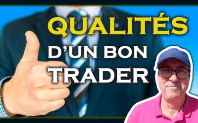 Les qualités d'un bon trader