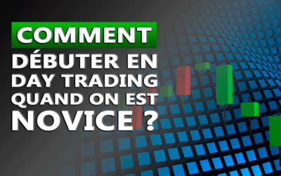 COMMENT COMMENCER LE DAY TRADING