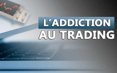 L'ADDICTION AU TRADING