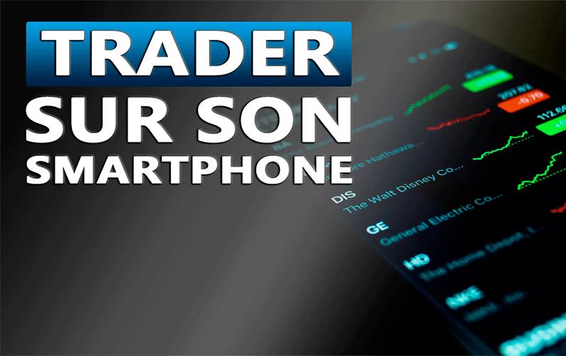 Trader sur son smartphone