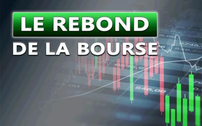 Le rebond de la bourse